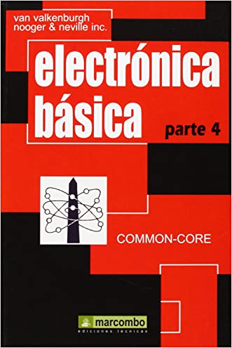 Electrónica Básica, Parte 4 (Spanish Edition) written by Unknown