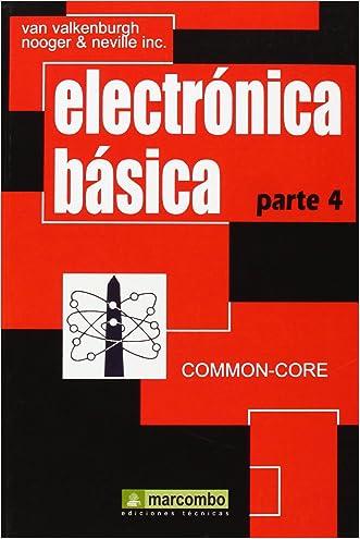 Electrónica Básica, Parte 4 (Spanish Edition)