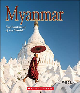 Myanmar (Enchantment of the World)