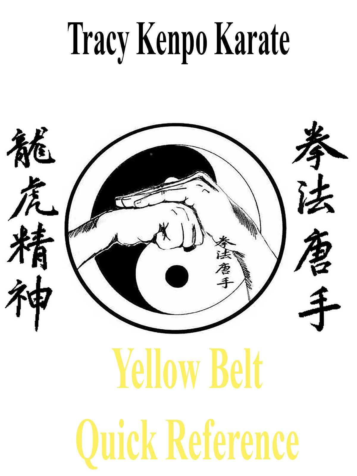 Tracy Kenpo Yellow Belt Quick Reference on Amazon Prime Instant Video UK