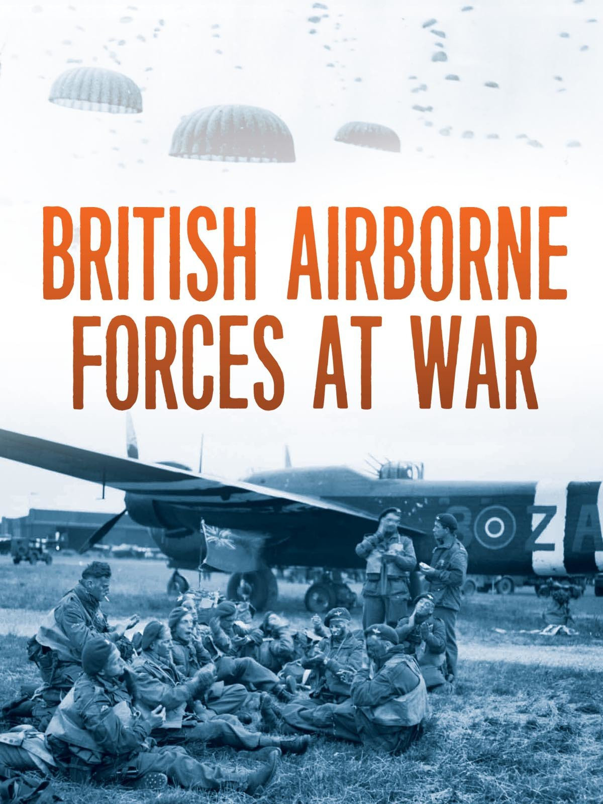 British Airborne Forces at War