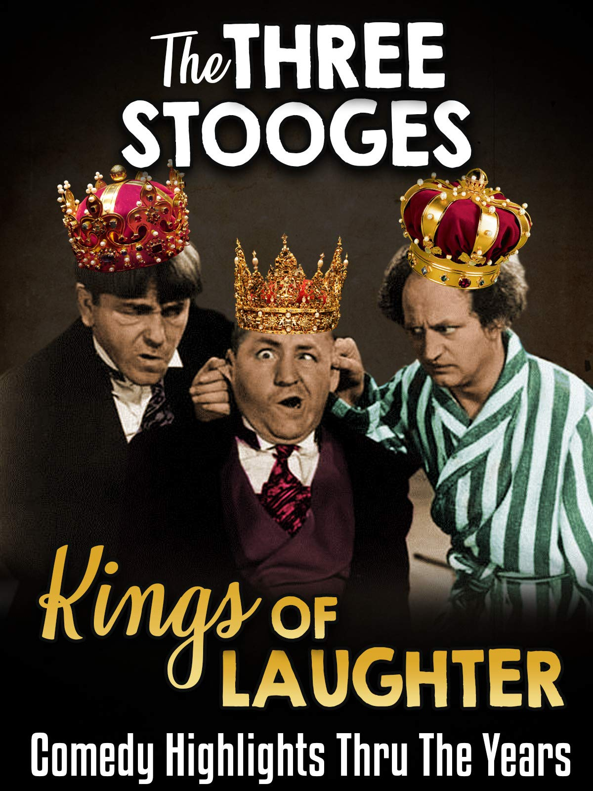 The Three Stooges, Kings of Laughter - Comedy Highlights Thru The Years on Amazon Prime Video UK