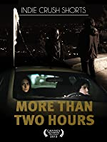 More Than Two Hours (English Subtitled)