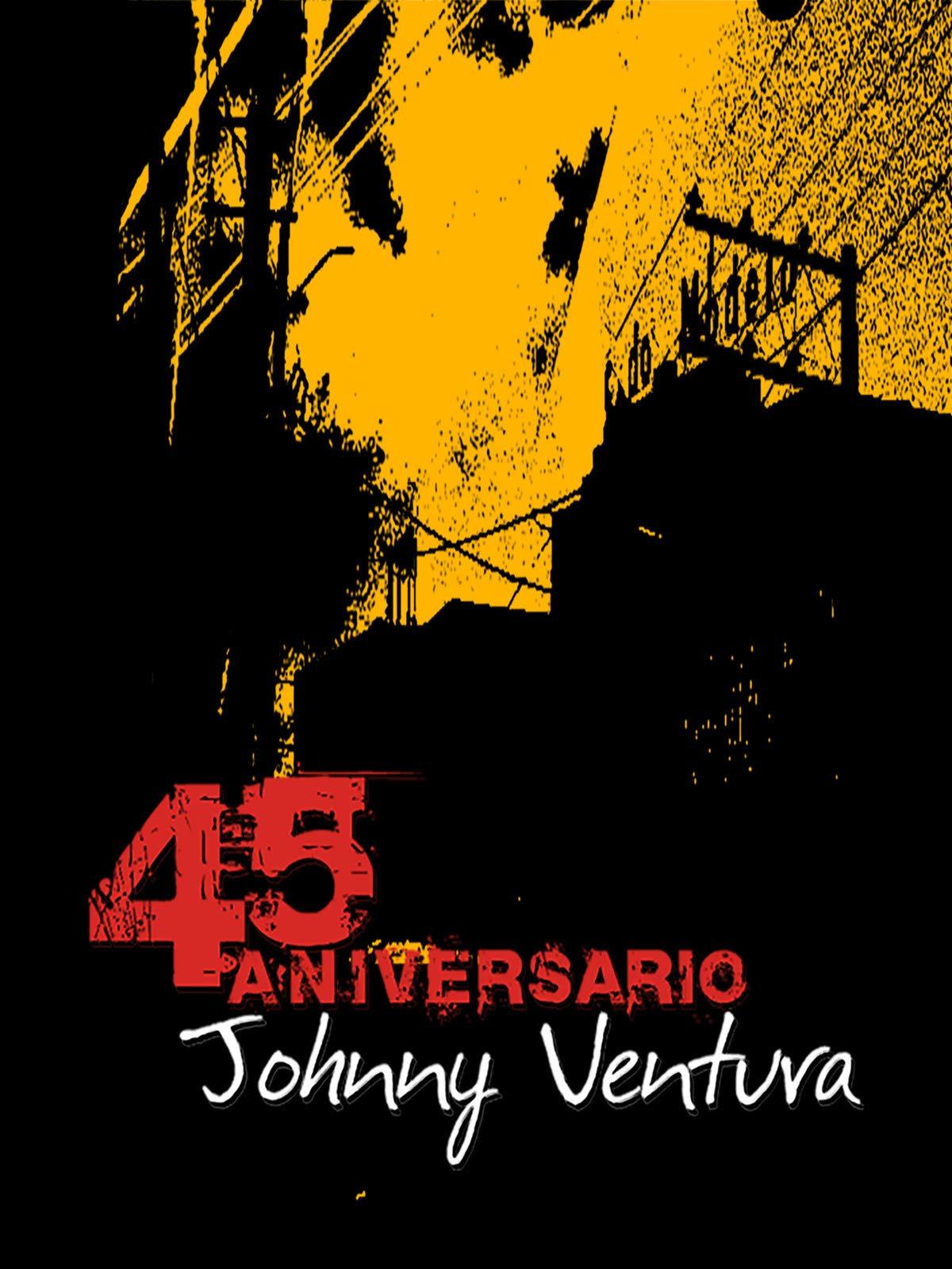 Johnny Ventura: 45th Anniversary on Amazon Prime Instant Video UK