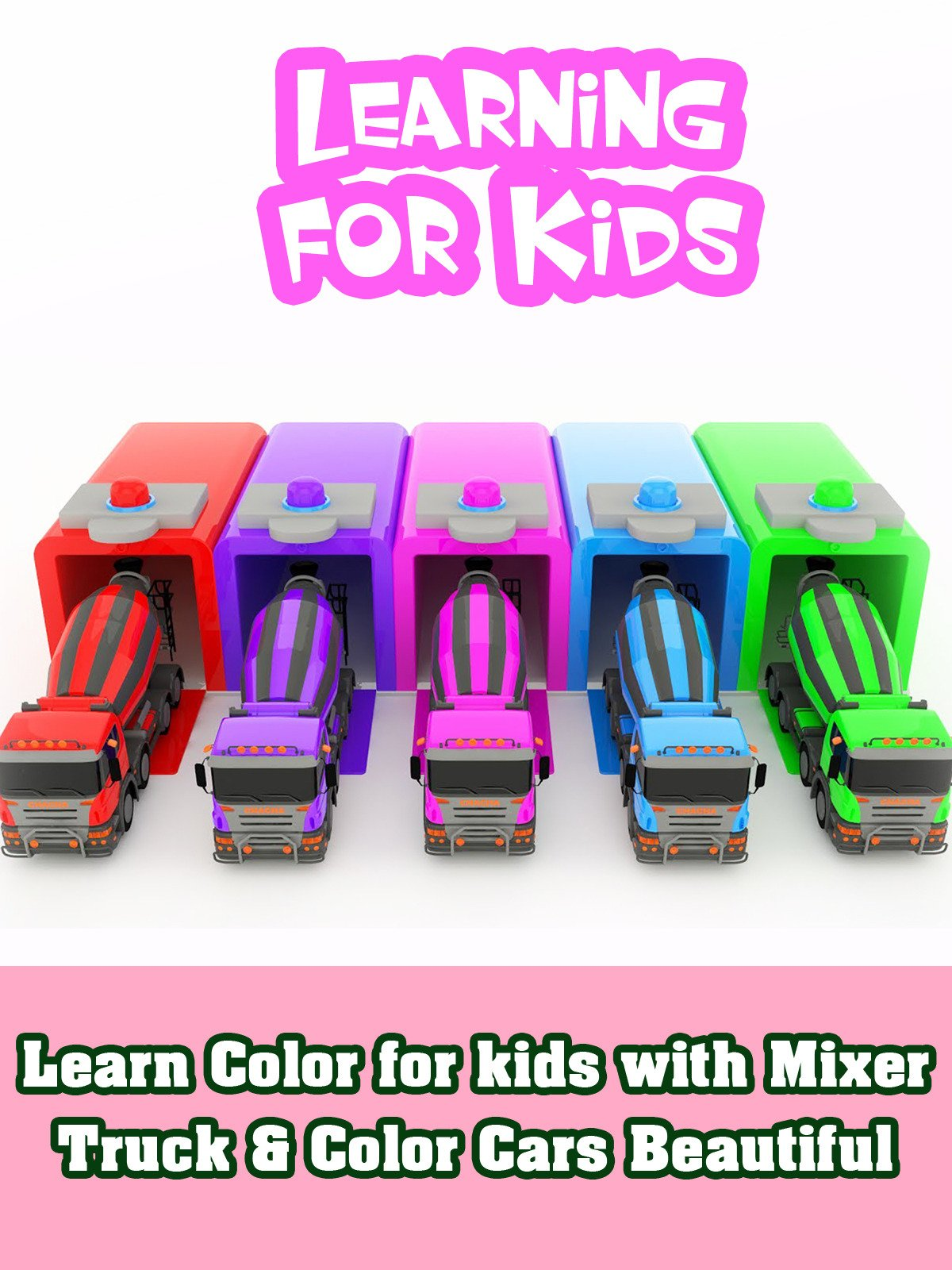 Learn Color for kids with Mixer Truck & Color Cars Beautiful