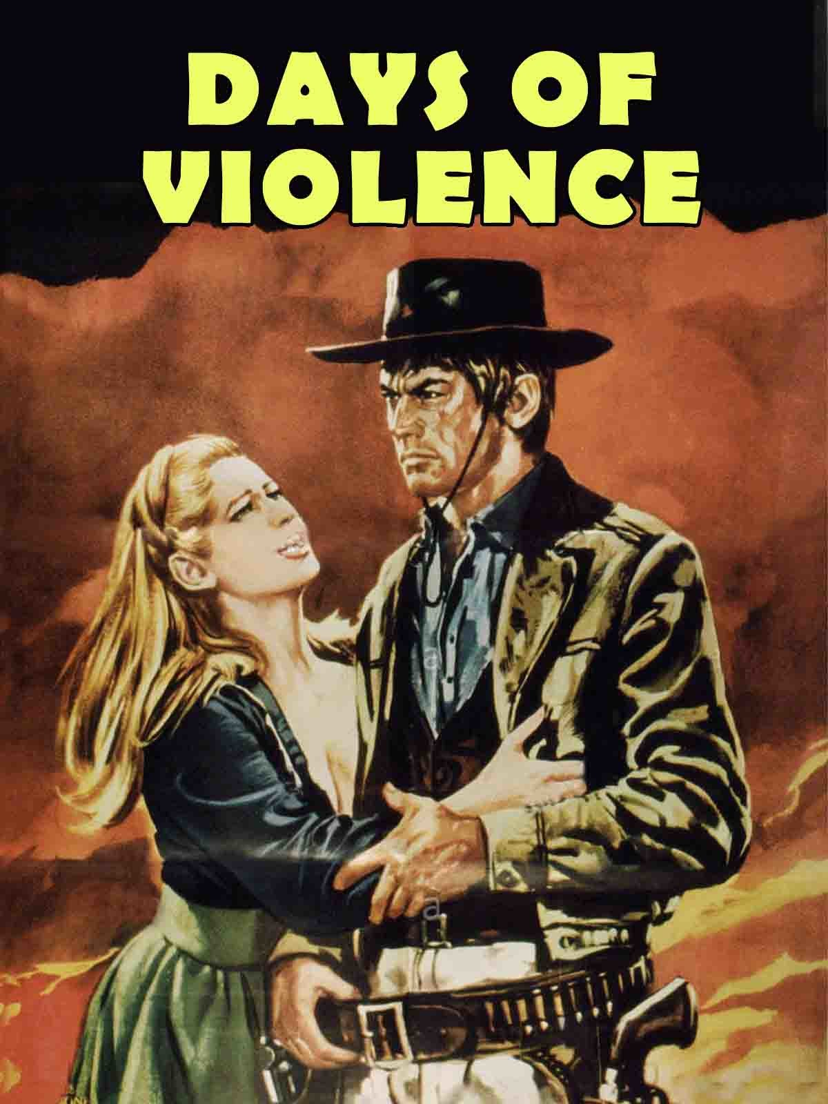 Days Of Violence on Amazon Prime Instant Video UK