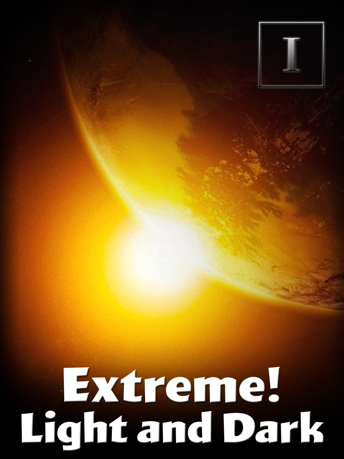 Extreme! - Light and Dark