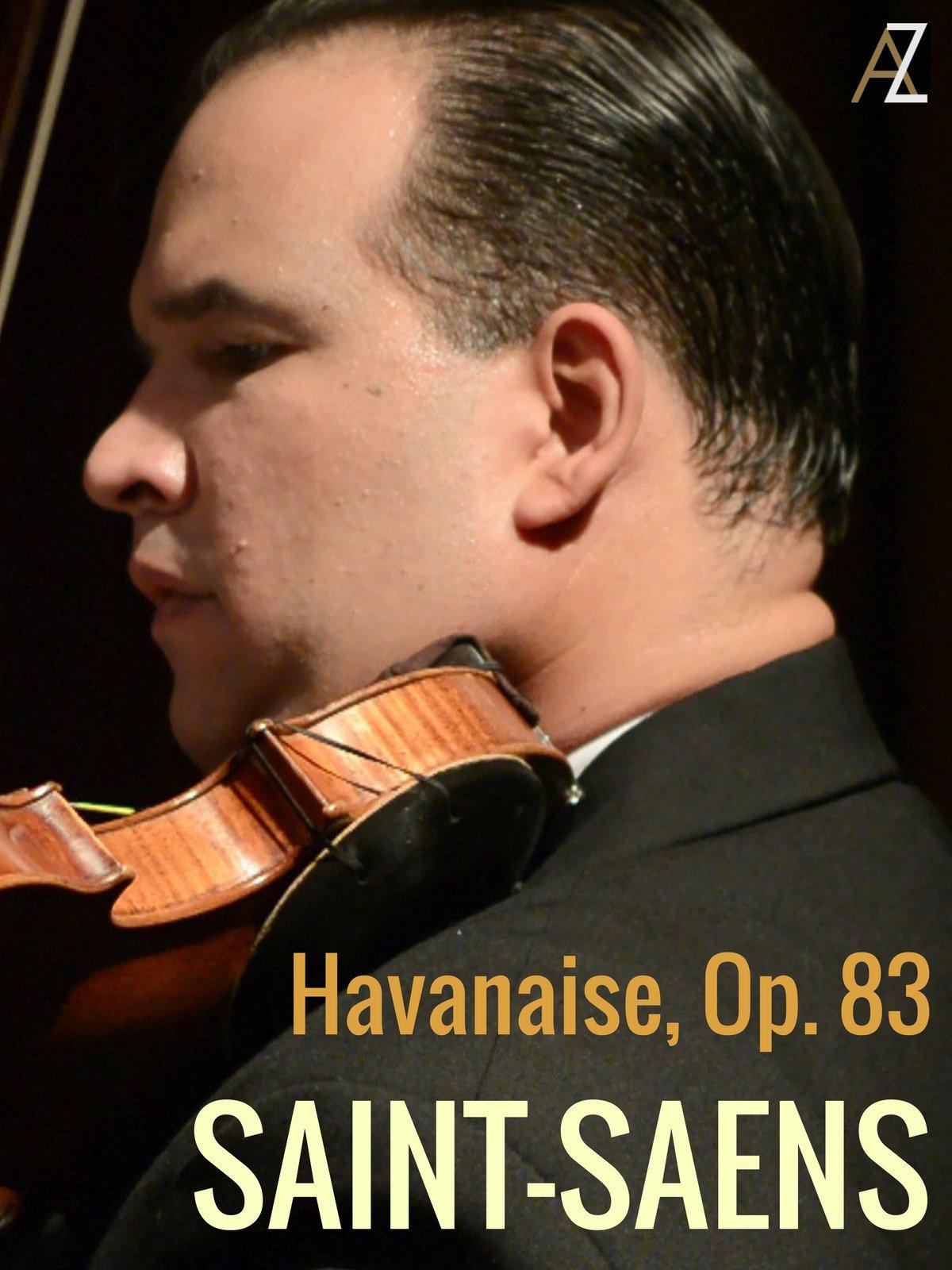 Saint-Saens: Havanaise, Op. 83