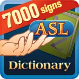 ASL Sign Language Dictionary Deluxe - 7000 Signs!