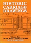 Historic Carriage Drawings, Vol. 1: L...