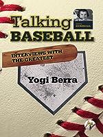 Talking Baseball with Ed Randall - New York Yankees - Yogi Berra  Vol. 1