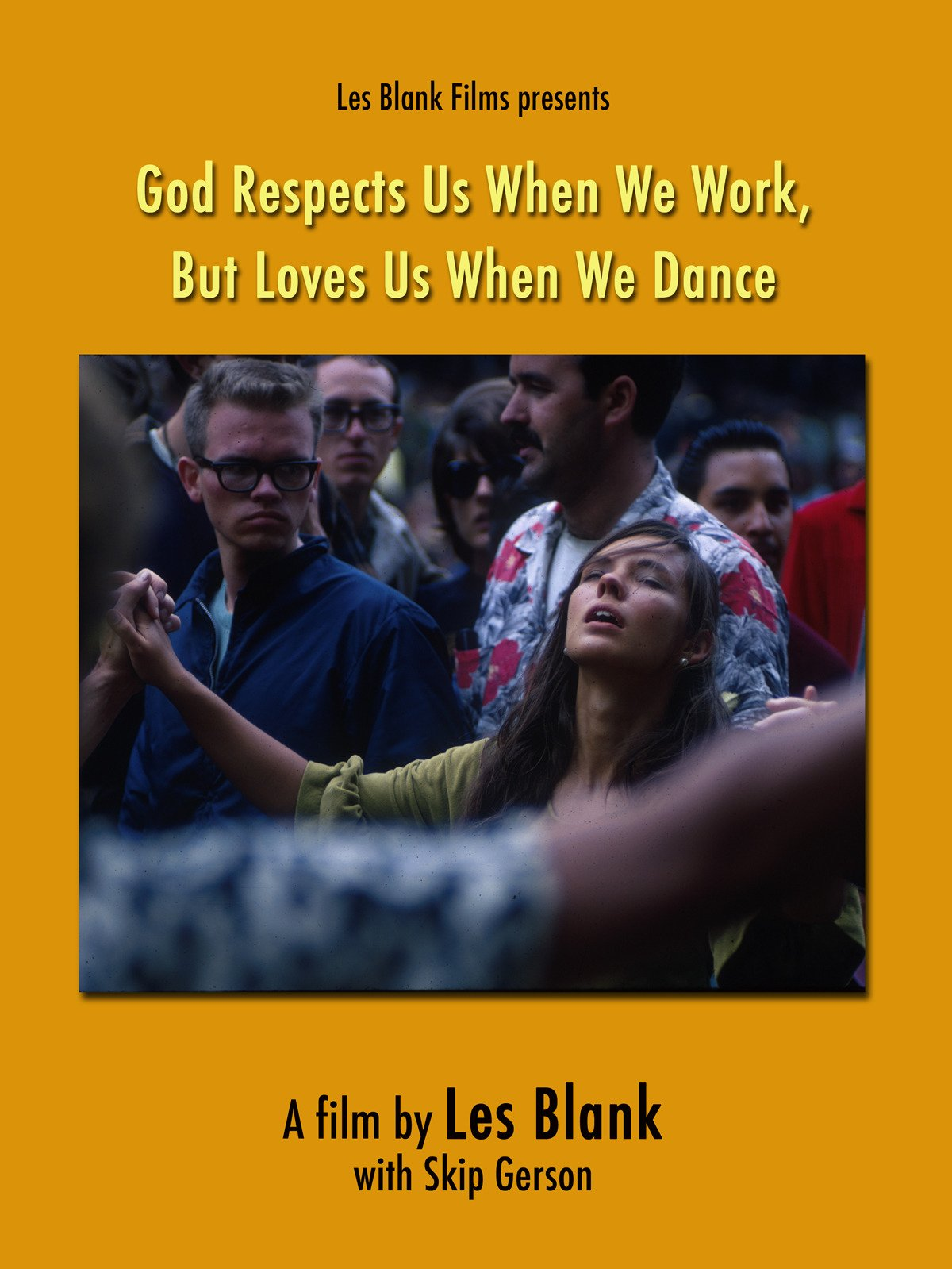 God Respects Us When We Work, But Loves Us When We Dance on Amazon Prime Instant Video UK