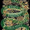 The Essex Serpent: A Novel Hörbuch von Sarah Perry Gesprochen von: Juanita McMahon