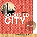 Occupied City Audiobook by David Peace Narrated by Alton Takiyama-Chung, Daisuke Tsuji, Justine Eyre, Bronson Pinchot, Lorna Raver, Stefan Rudnicki