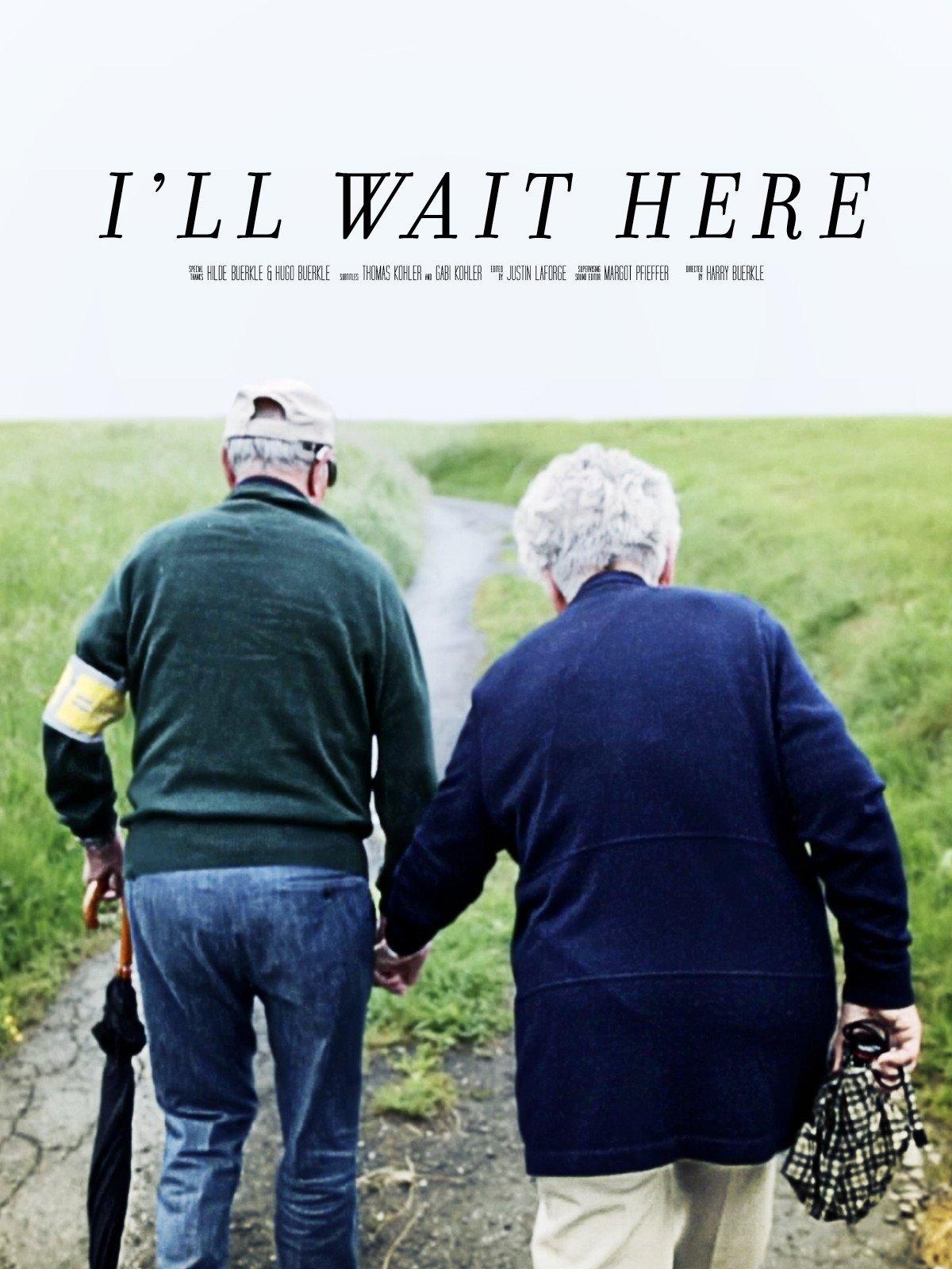 I'll Wait Here
