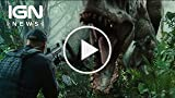 Jurassic World Eying $100 Mil Opening Weekend - IGN...