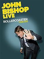 John Bishop Special - Rollercoaster Live Tour