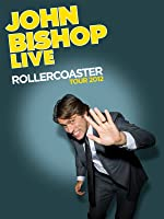 John Bishop Special - Rollercoaster Live Tour