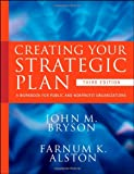 img - for Creating Your Strategic Plan: A Workbook for Public and Nonprofit Organizations book / textbook / text book