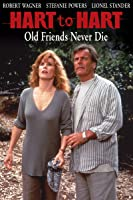 Hart To Hart: Old Friends Never Die [HD]