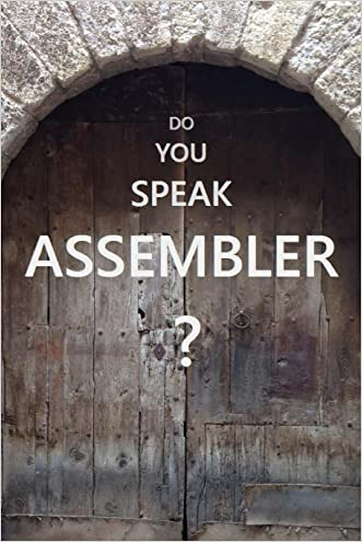 Do You Speak Assembler?: IBM Assembler Language In Examples