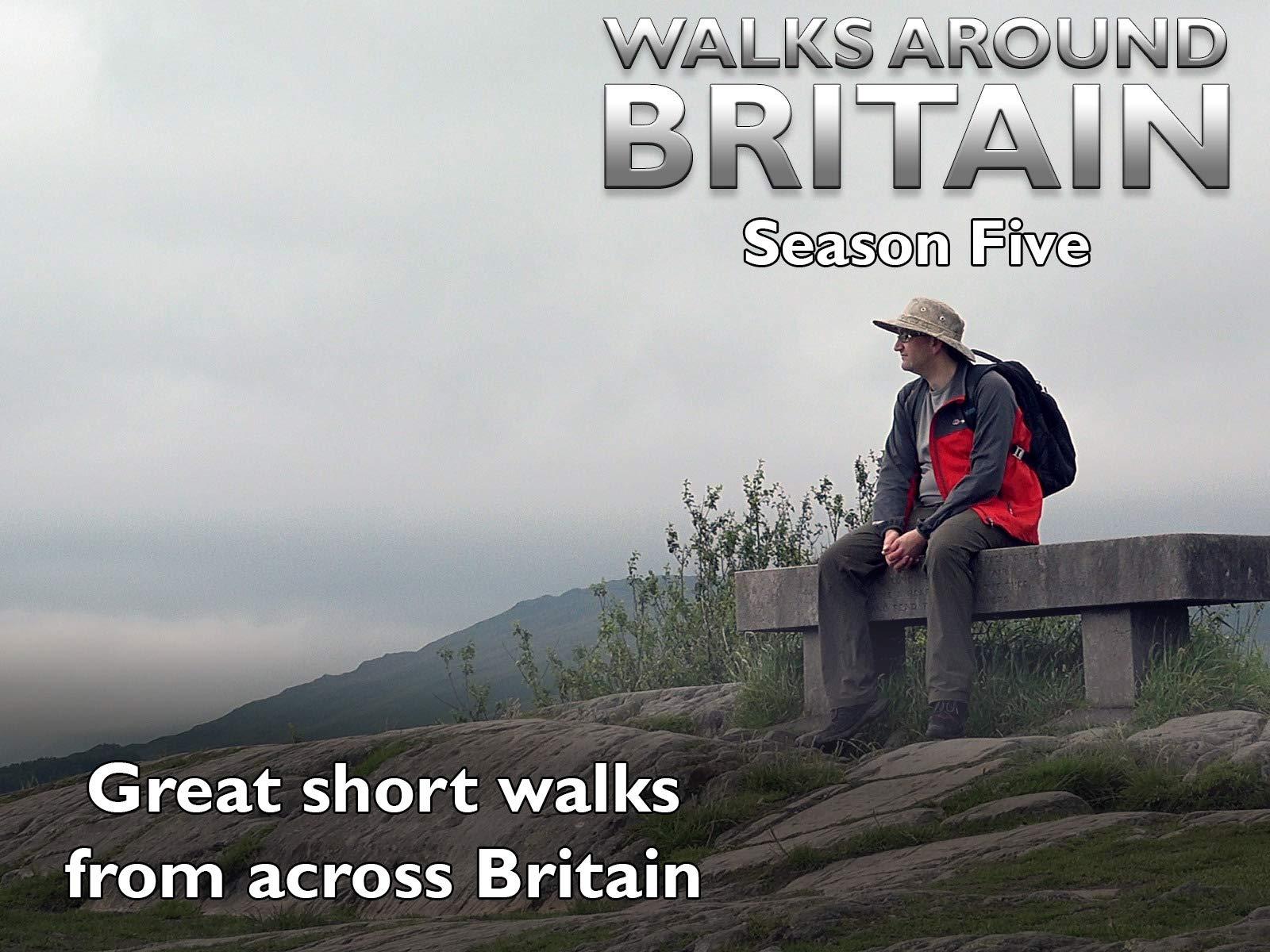 Walks Around Britain - Season 5