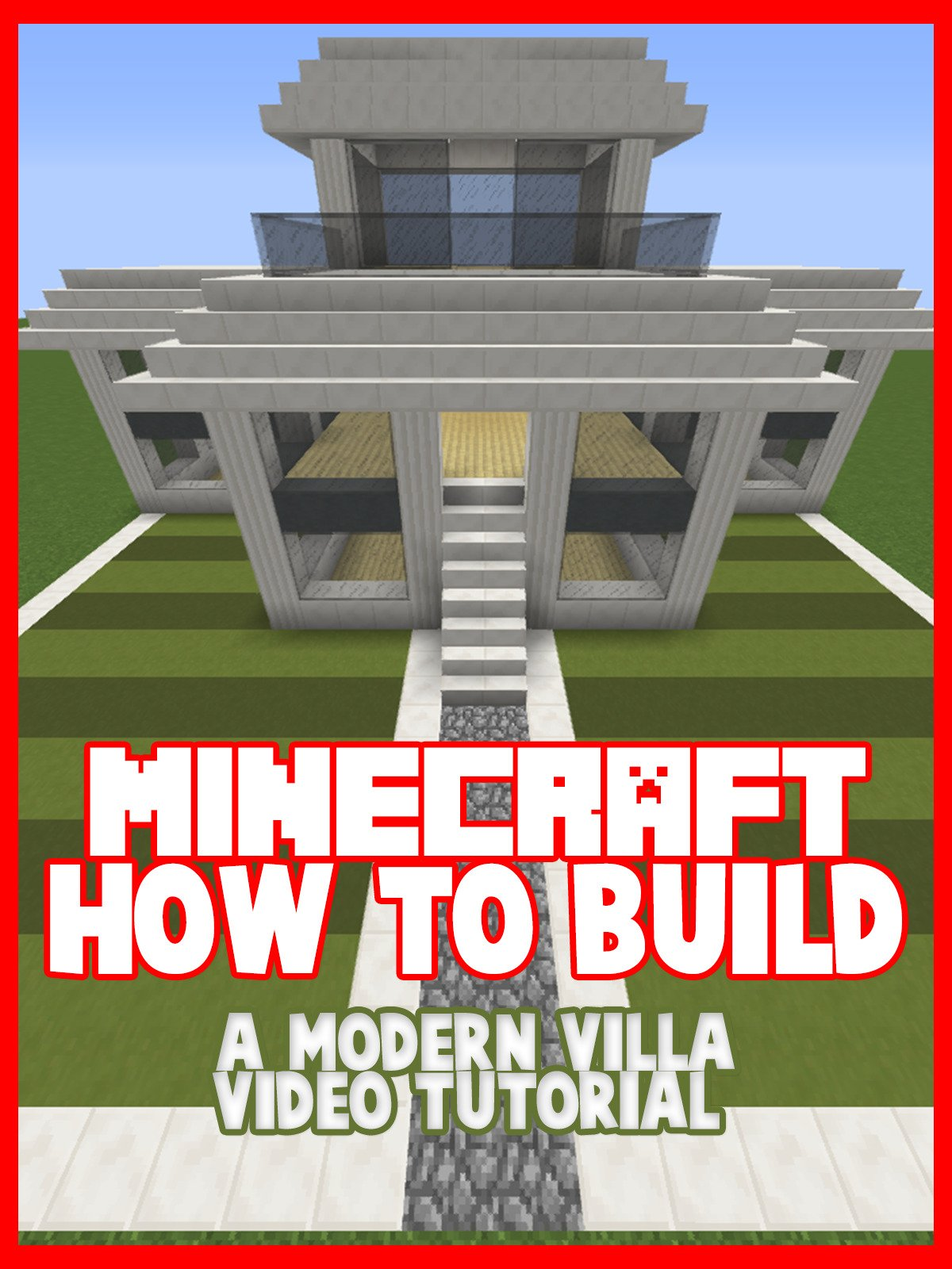 Clip: Minecraft: How to Build a Modern Villa