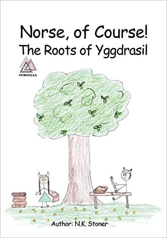Norse, of Course!: The Roots of Yggdrasil
