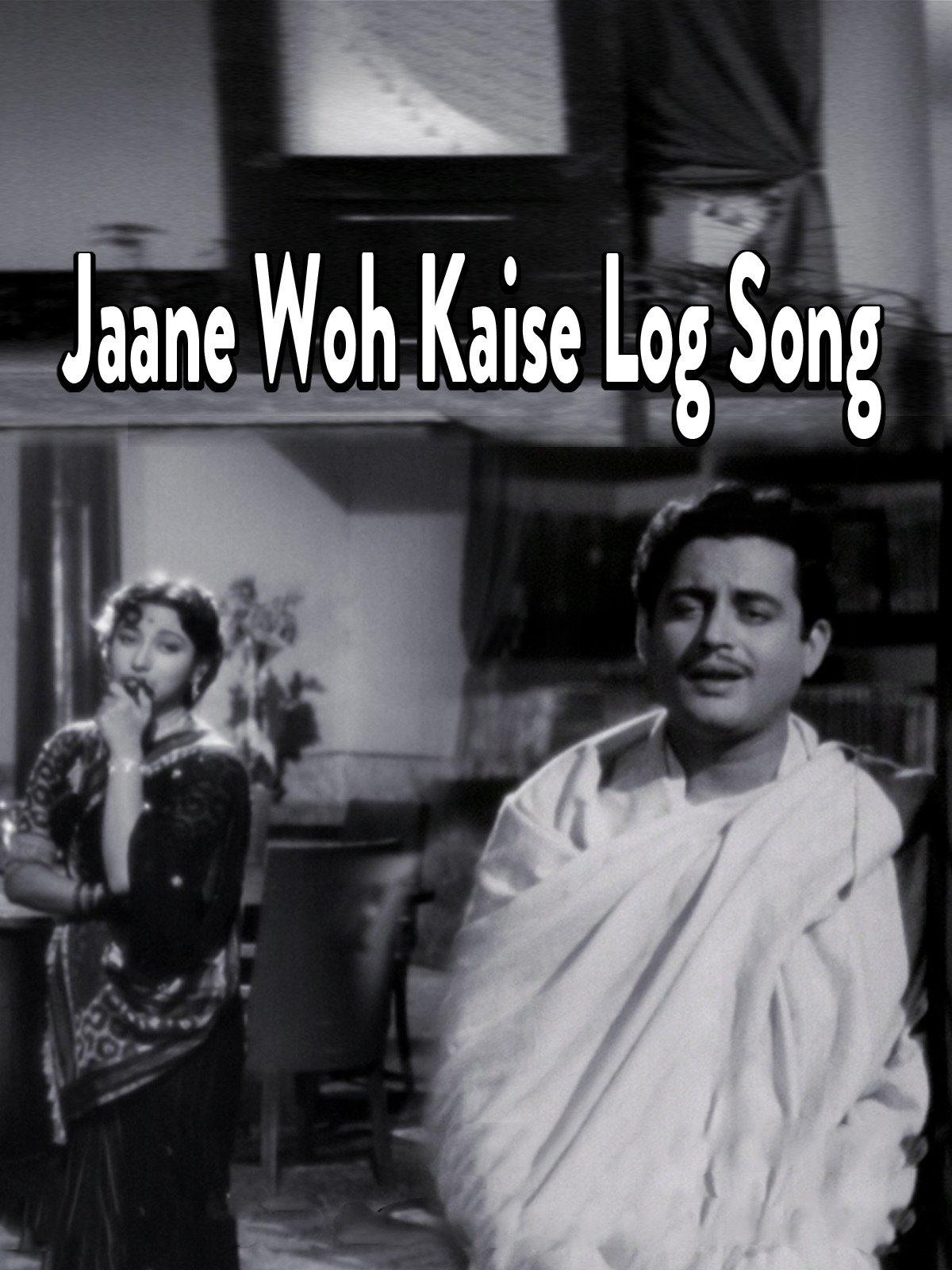 Jaane Wo Kaise Log Song