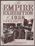 The Empire Exhibition of 1938:  The L...