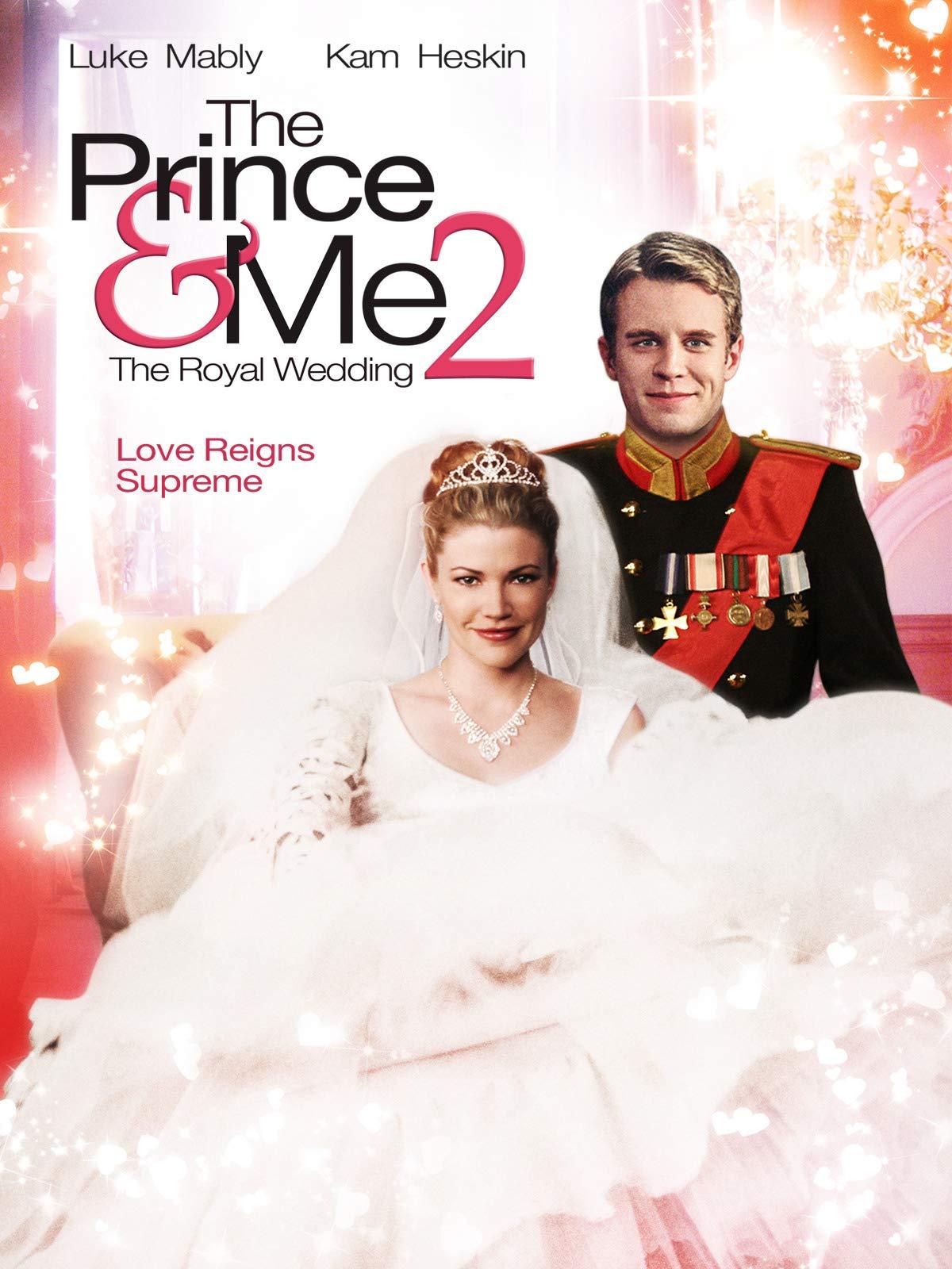 The Prince & Me 2: The Royal Wedding on Amazon Prime Video UK