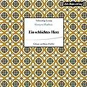 Ein schlichtes Herz Hörbuch von Gustave Flaubert Gesprochen von: Hanns Zischler