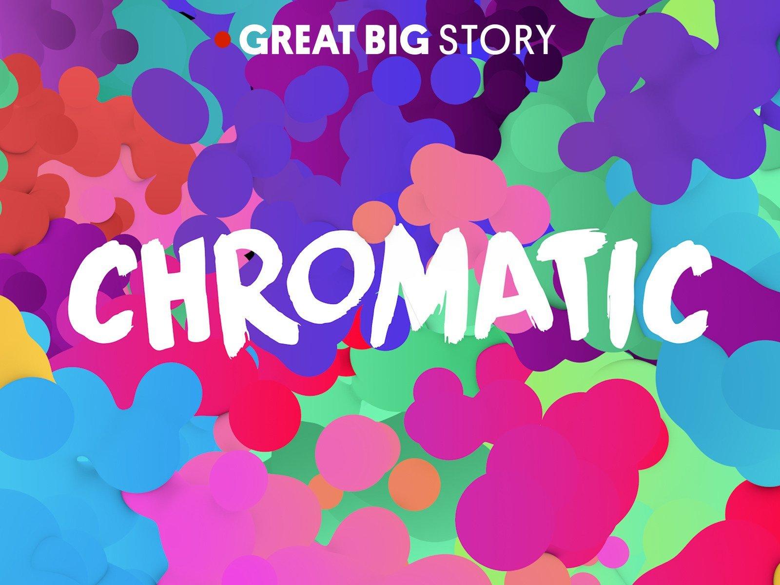 Chromatic - Season 1