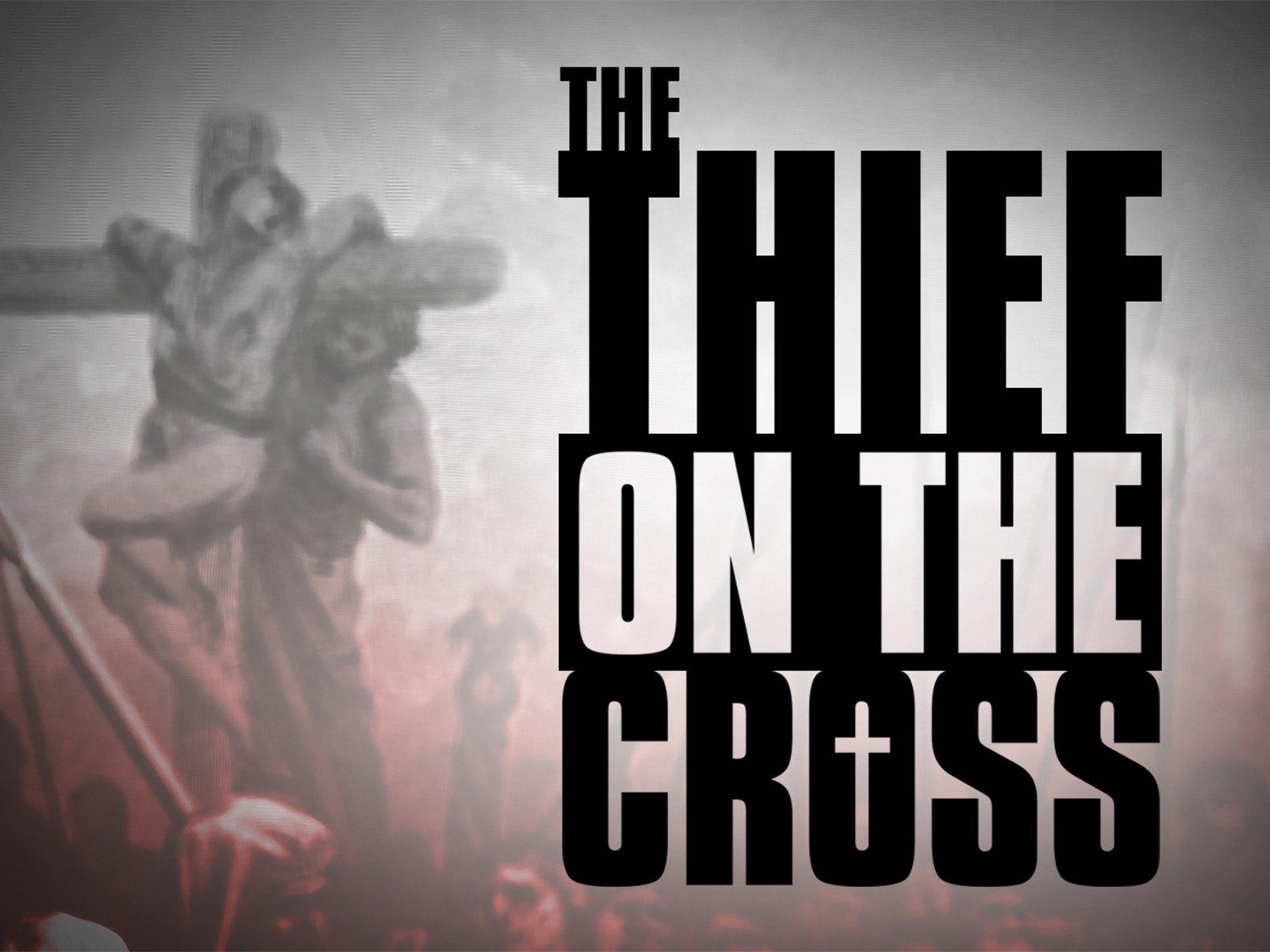 The Thief on the Cross - Season 1
