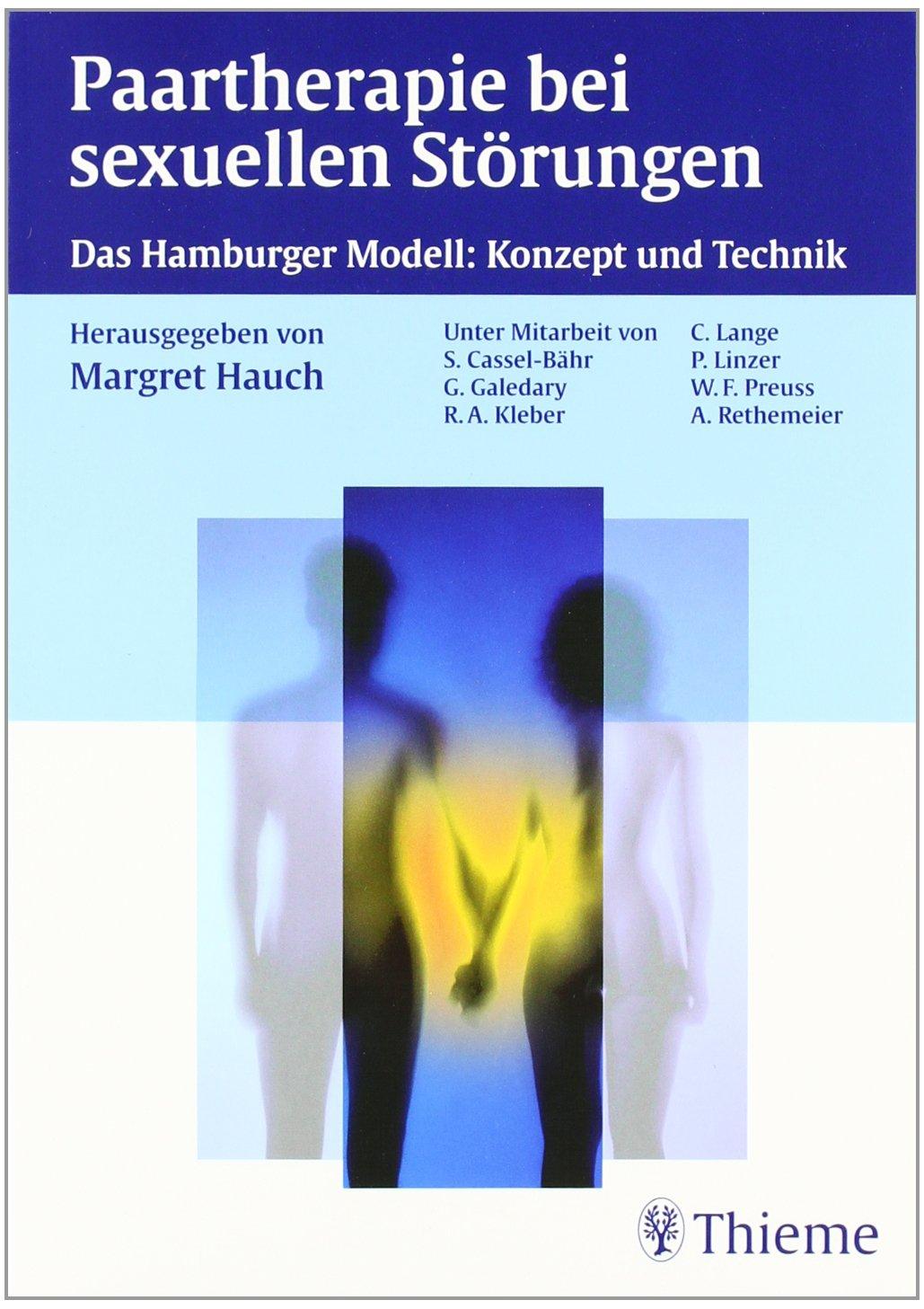 Paartherapie bei sexuellen Störungen. Das Hamburger Modell. Konzept und Technik