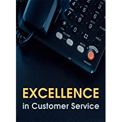 Excellence in Customer Service - Employee Training & Awareness
