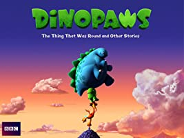 Dinopaws: The Thing That Was Round and Other Stories
