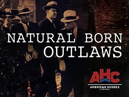 Natural Born Outlaws Season 1