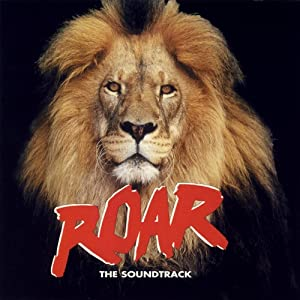 Roar, The Soundtrack