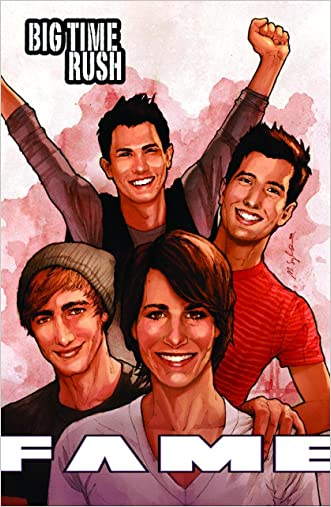 FAME: Big Time Rush: A Graphic Novel written by CW Cooke