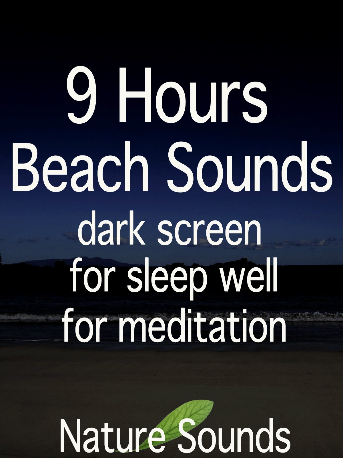 9 Hours Beach Sounds, dark screen, for sleep well, for meditation
