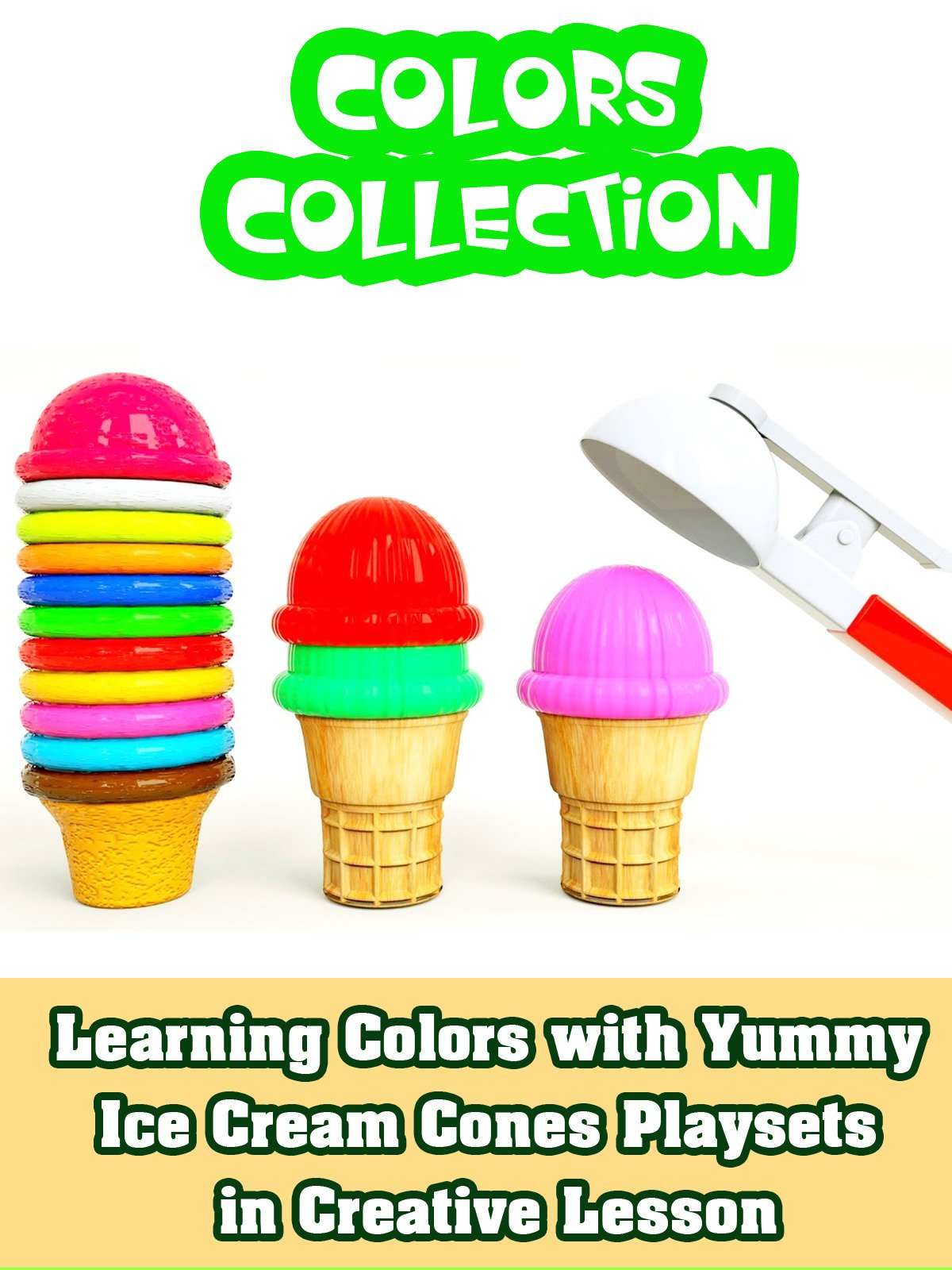 Learning Colors with Yummy Ice Cream Cones Playsets in Creative Lesson on Amazon Prime Instant Video UK