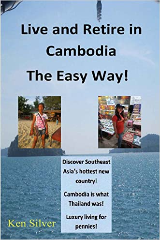 Live and Retire in Cambodia The Easy Way