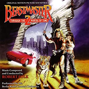 Beastmaster 2: Through The Portal Of Time-Original Soundtrack Recording