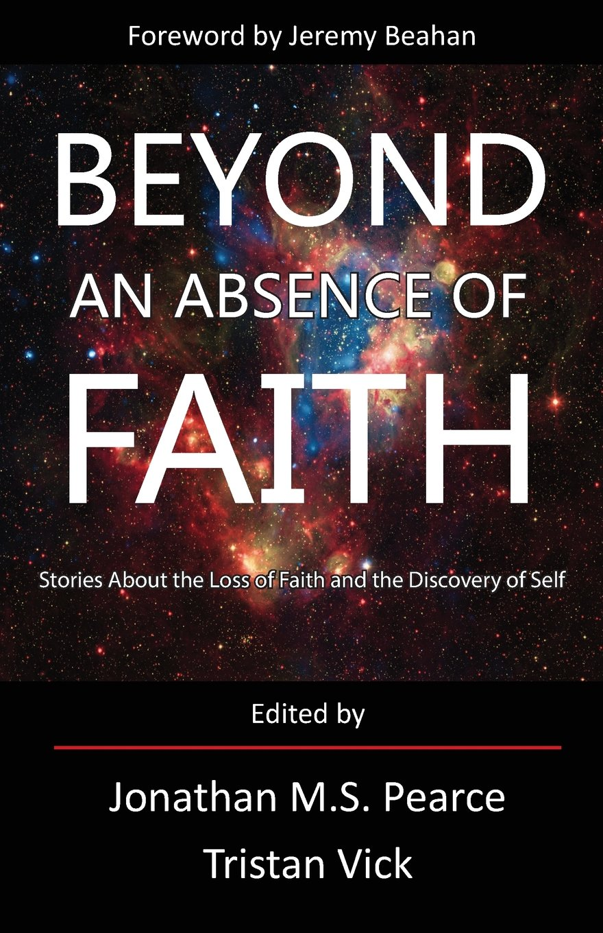 http://www.amazon.com/Beyond-Absence-Faith-Stories-Discovery-ebook/dp/B00K7BAAKC/ref=sr_sp-atf_title_1_1?s=books&ie=UTF8&qid=1400528716&sr=1-1&keywords=Beyond+an+absence+of+faith