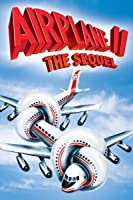 Airplane II: The Sequel [HD]