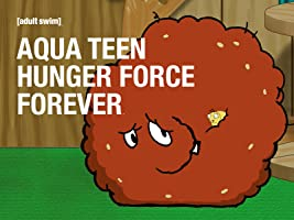 Aqua Teen Hunger Force Forever Season 1 [HD]