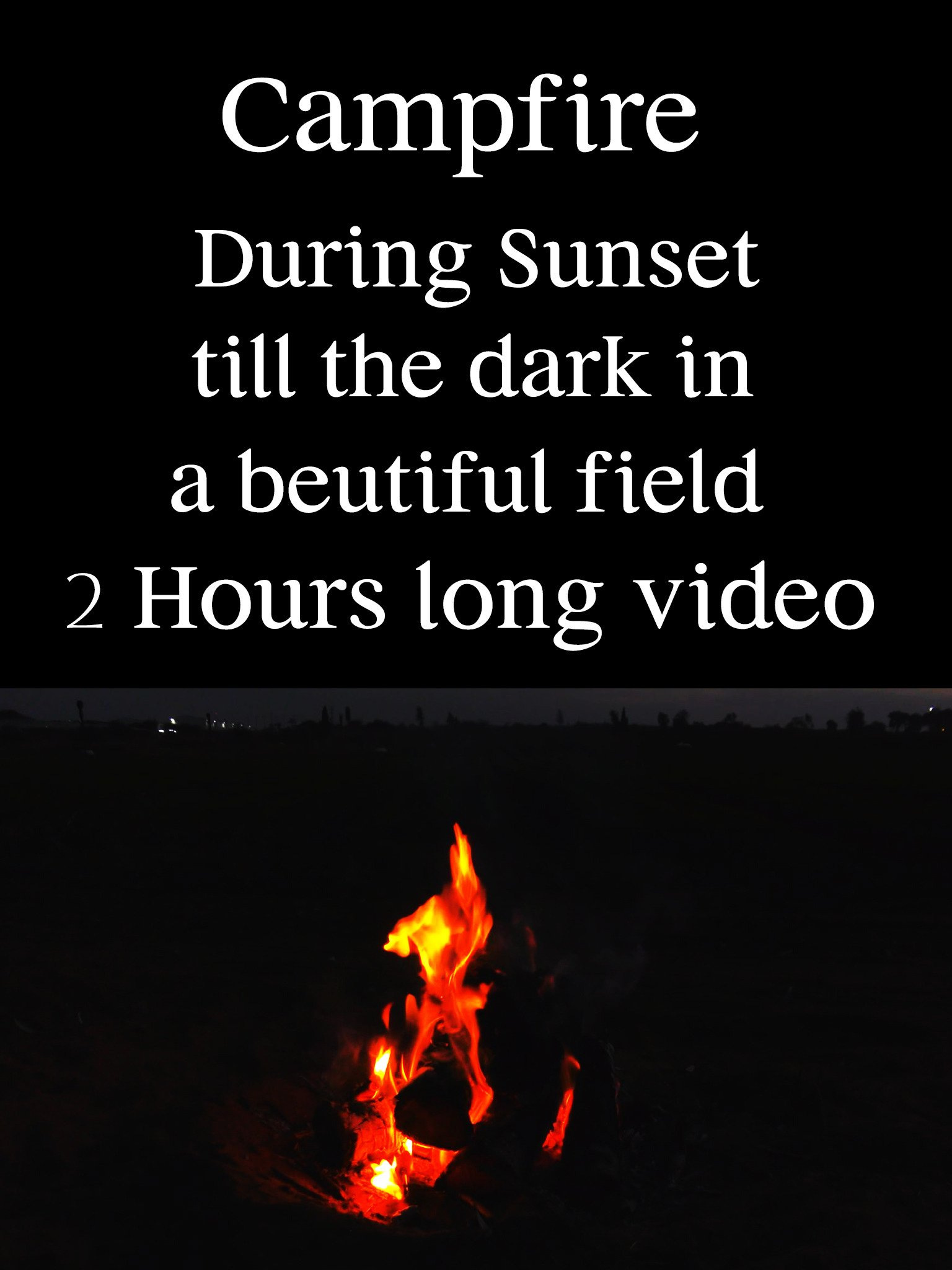 Campfire During Sunset till the dark