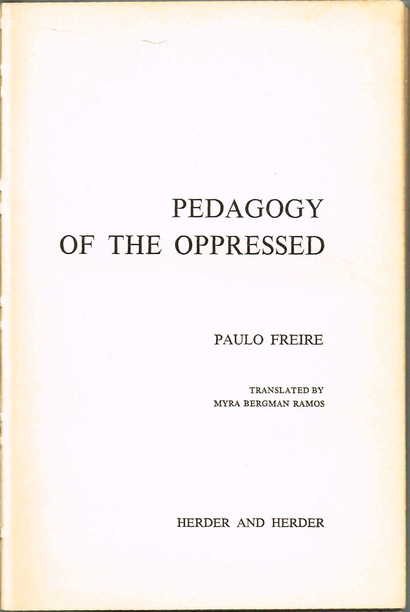 essay on pedagogy of the oppressed by paulo freire 91 121 113 106 essay on pedagogy of the oppressed by paulo freire