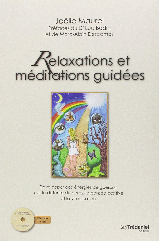Relaxation et méditations guidées